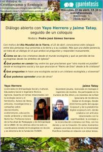 Diálogo abierto con Yayo Herrero y Jaime Tatay, seguido de un coloquio Modera: Pedro José Gómez Serrano